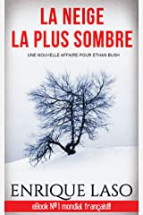 La neige la plus sombre (French Edition) Kindle Edition