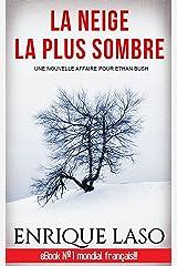 La neige la plus sombre (French Edition) Kindle Edition