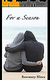 For a Season (Sandy Cove Series Book 8) (English Edition)