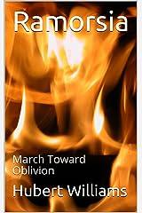 Ramorsia: March Toward Oblivion