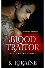 Blood Traitor: A Captive Vampire Romance: The Blood Trilogy #2 (The Blackthorne Vampires) Kindle Edition
