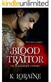 Blood Traitor: A Captive Vampire Romance: The Blood Trilogy #2 (The Blackthorne Vampires)
