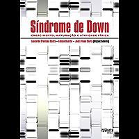 Síndrome de Down: crescimento, maturação e atividade física
