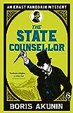 The State Counsellor: Erast Fandorin 6 (Erast Fandorin Mysteries) (English Edition)
