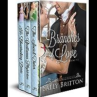 Branches of Love Boxed Set, Books 1-3: Three Regency Romances