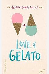 Love & Gelato: Letzte Wünsche, erste Liebe und ganz viel Stracciatella (German Edition) Kindle Edition