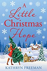 A Little Christmas Hope (Christmas Wishes Book 3) Kindle Edition