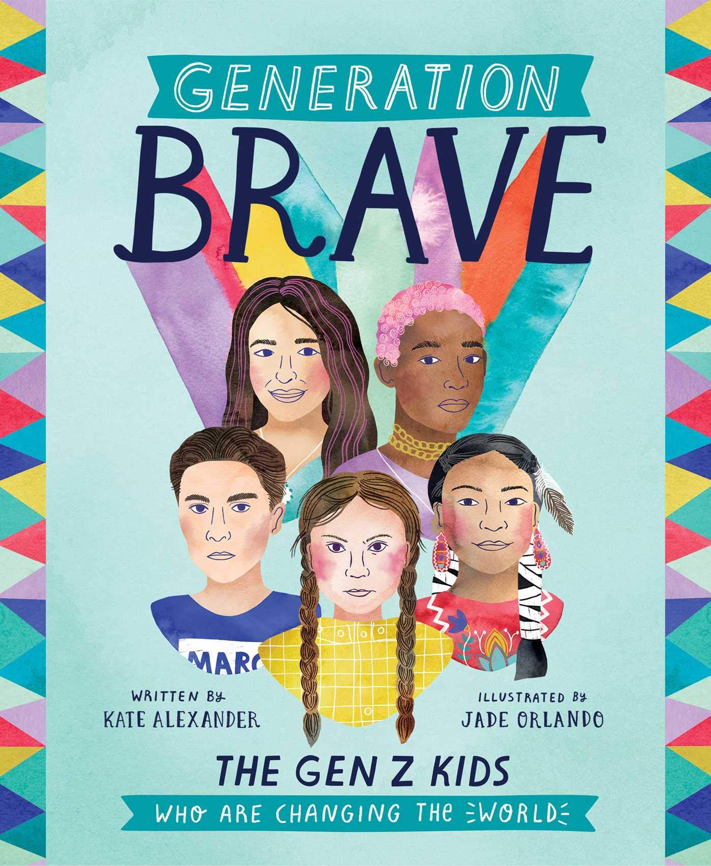 Amazon.com: Generation Brave: The Gen Z Kids Who Are Changing the World  (0050837437388): Alexander, Kate: Books