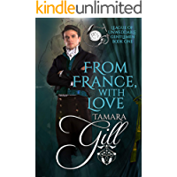 From France, with Love (League of Unweddable Gentlemen Book 1)