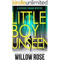 Thirteen, Fourteen... Little Boy Unseen: A heart-breaking mystery thriller (Rebekka Franck Book 7) book cover