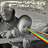 The Flaming Lips And Stardeath And White Dwarfs With Henry Rollins And Peaches Doing Dark Side Of The Moon [Explicit]