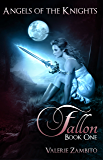 Angels of the Knights - Fallon (Book 1, Paranormal Series) (English Edition)