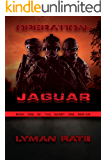 Operation: Jaguar (Ghost One Book 1)