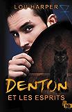 Denton et les esprits: Dead Man, T1