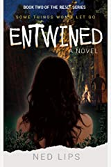 Entwined: Some Things Won't Let Go (Reset Book 2) Kindle Edition