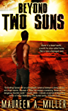 BEYOND: TWO SUNS (BEYOND Series Book 2)