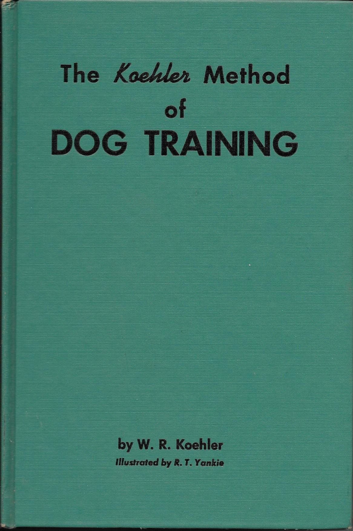 The Koehler method of dog training by Howell Book House (Image #1)