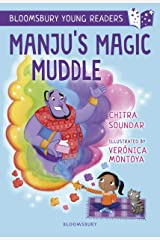 Manju's Magic Muddle: A Bloomsbury Young Reader: Gold Book Band (Bloomsbury Young Readers) Kindle Edition