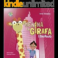 A Menina e a Girafa: em São Paulo