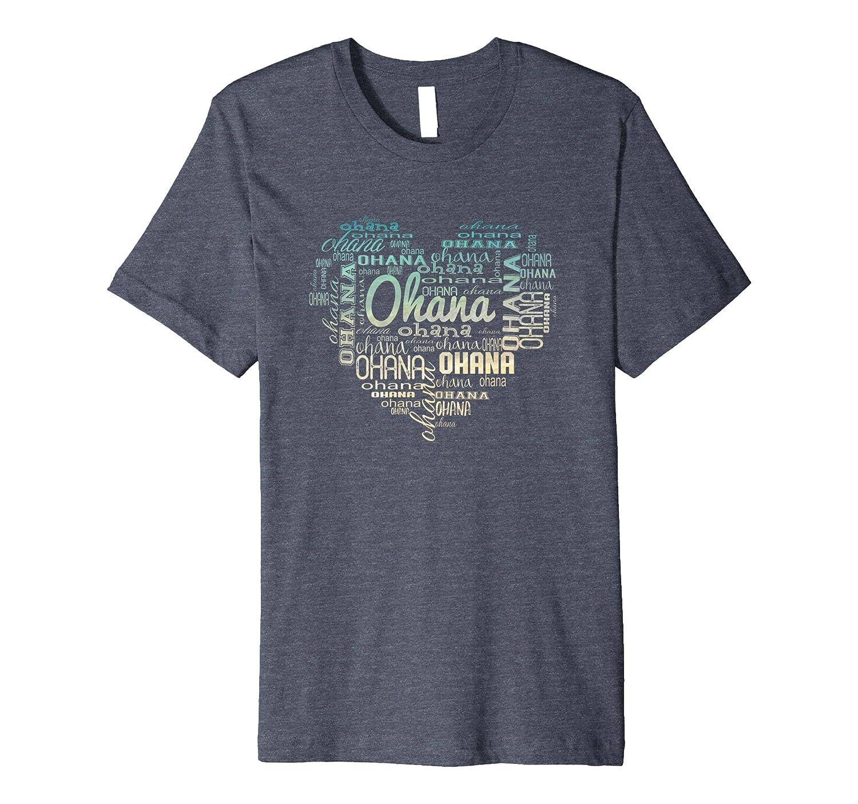 A Heart of Ohana (Family)TShirt-Love your family Hawaii T-alottee gift