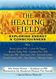 The Healing Field: Exploring Energy & Consciousness