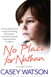 No Place for Nathan: A True Short Story