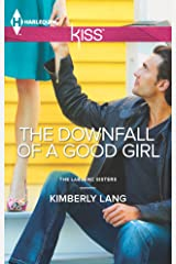The Downfall of a Good Girl (LaBlanc Sisters Book 1) Kindle Edition