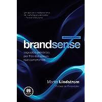 Brandsense: Segredos Sensoriais por Trás das Coisas que Compramos - Revisada e Atualizada