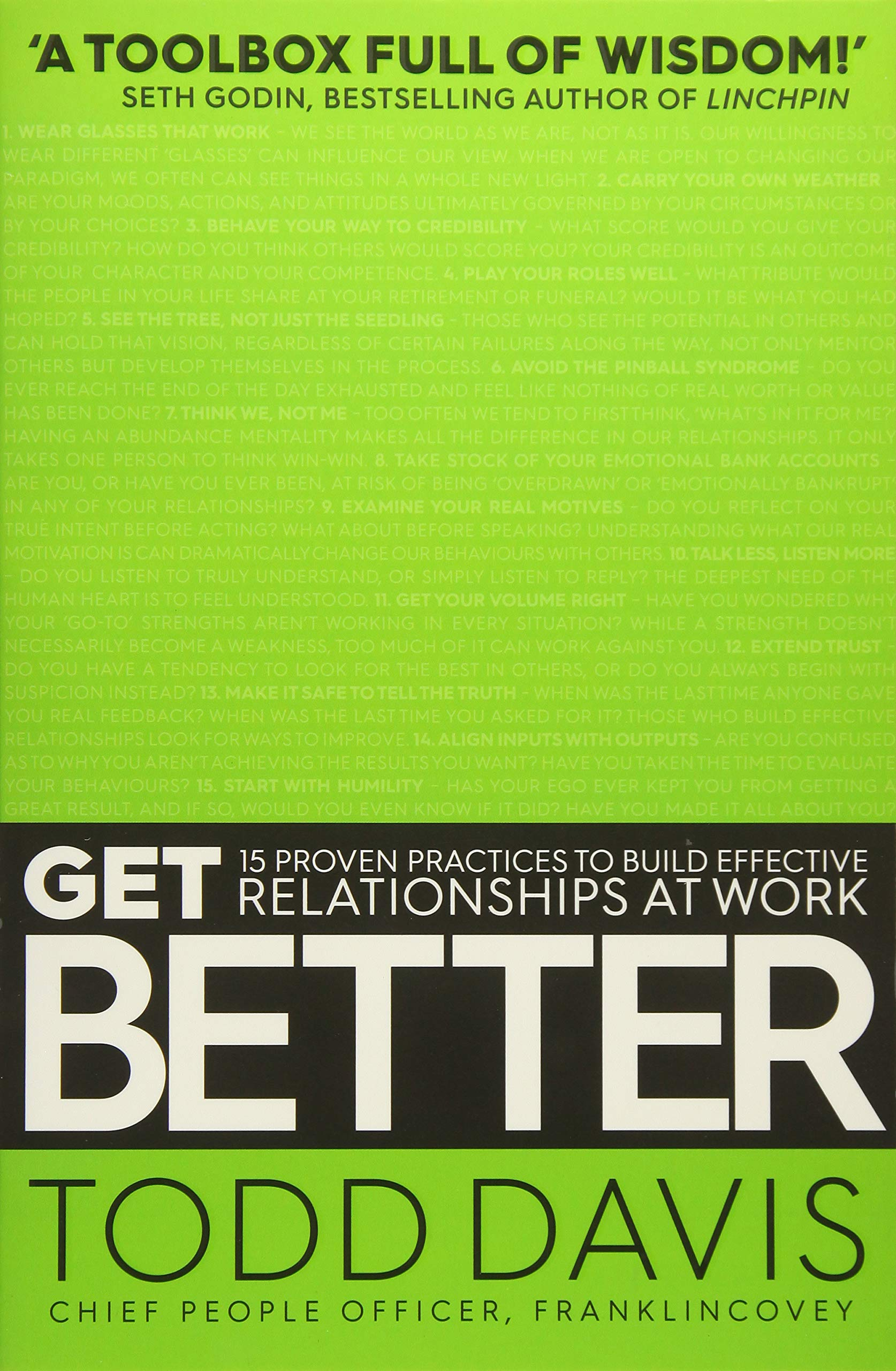 Get Better: 15 Proven Practices to Build Effective Relationships at Work:  Todd Davis: 9781471171086: Amazon.com: Books