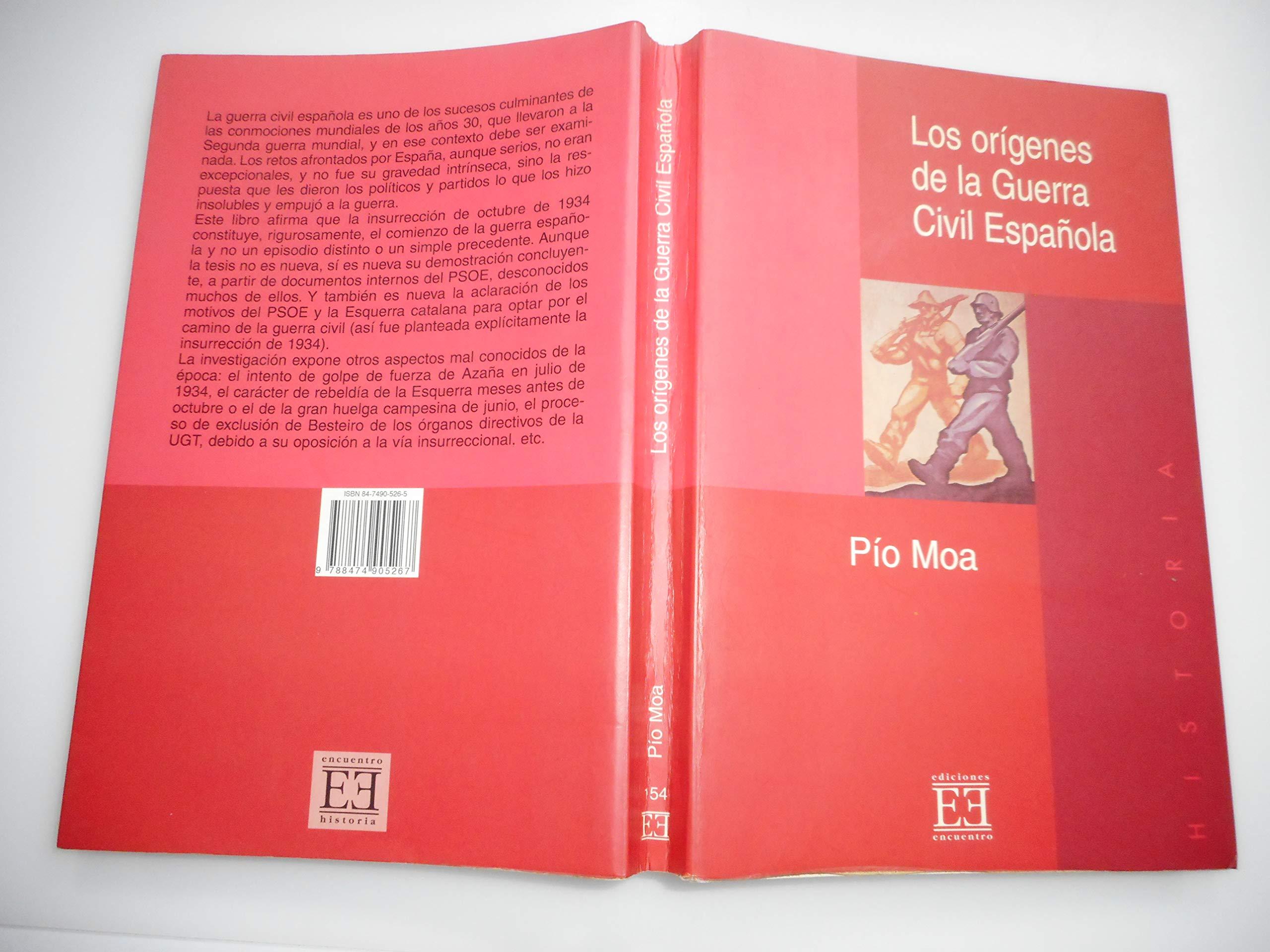 Los orígenes de la guerra civil española (Ensayo): Amazon.es: Moa Rodríguez, Pío Luis: Libros