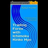 Trading Forex with Ichimoku Kinko Hyo (English Edition)