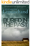 Buried in the Past (Pollard & Toye Investigations Book 7)