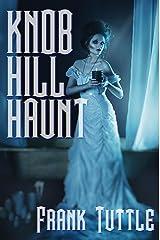 Knob Hill Haunt: A Mama Hog Tale