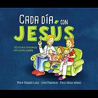 Cada día con Jesús: 180 lecturas devocionales para los más pequeños (Vida Espiritual)