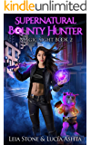 Magic Sight (Supernatural Bounty Hunters Series  Book 2)