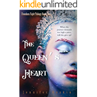 The Queen's Heart: YA Fantasy Romance (Freedom Fight Trilogy Book 2)