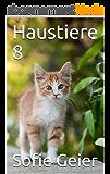 Haustiere 8 (German Edition)