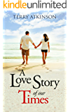 A Love Story of our Times: Sweet and Clean, with a powerful message to all.