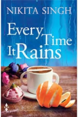 Every Time It Rains Kindle Edition