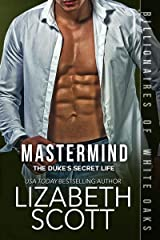 Mastermind: The Duke's Secret Life (Billionaires of White Oaks Book 3) Kindle Edition