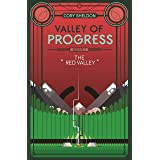 The Red Valley: Valley of Progress, Archive 2
