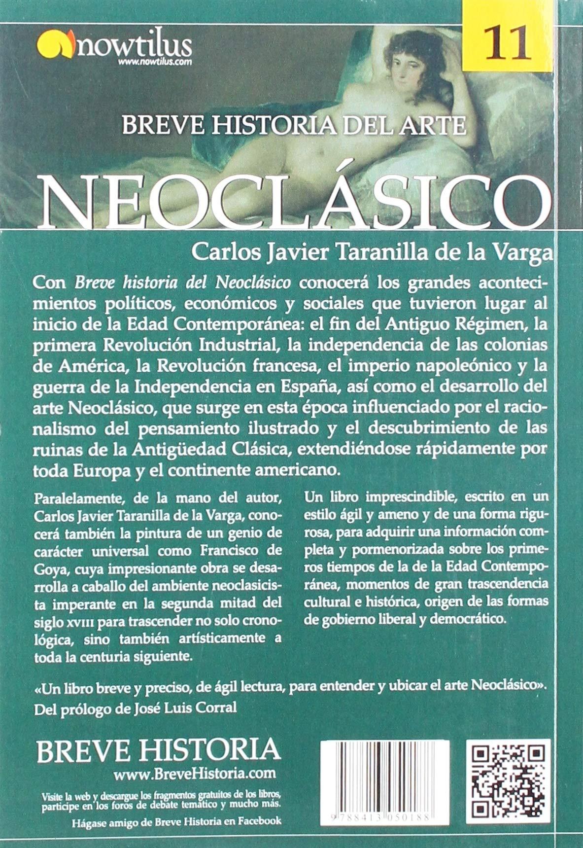 Breve historia del arte Neoclásico: Amazon.es: Taranilla de la Varga, Carlos Javier: Libros
