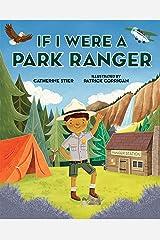 If I Were a Park Ranger Kindle Edition