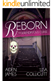 Reborn: The Serendipitous Curse, Book One