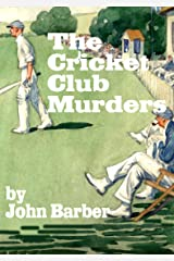 The Cricket Club Murders (Inspector Winwood Murder Mysteries Book 2)