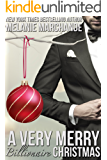 A Very Merry Billionaire Christmas (Special Edition Holiday Novella)