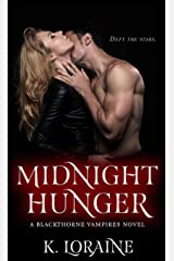 Midnight Hunger: Blackthorne Bloodlines #2 (The Blackthorne Vampires Book 6) Kindle Edition