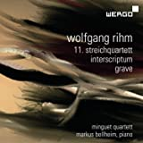 Rihm: String Quartet No.11, Interscriptum, Grave
