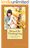Blessed Be Thanksgiving (Angel Tweet Series Book 5)