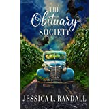 The Obituary Society: A Paranormal Women's Fiction Novel (An Obituary Society Novel Book 1)